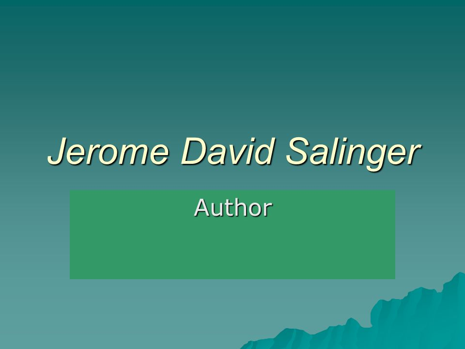 Jerome David Salinger Author
