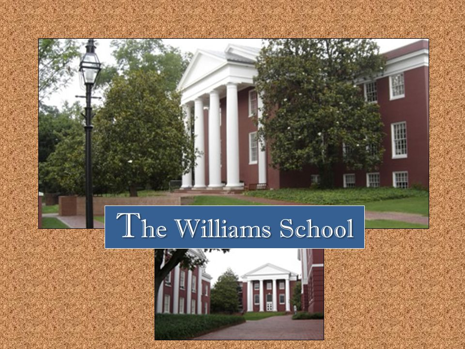 T he Williams School