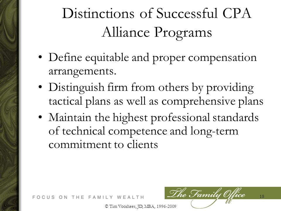 Distinctions of Successful CPA Alliance Programs Define equitable and proper compensation arrangements.