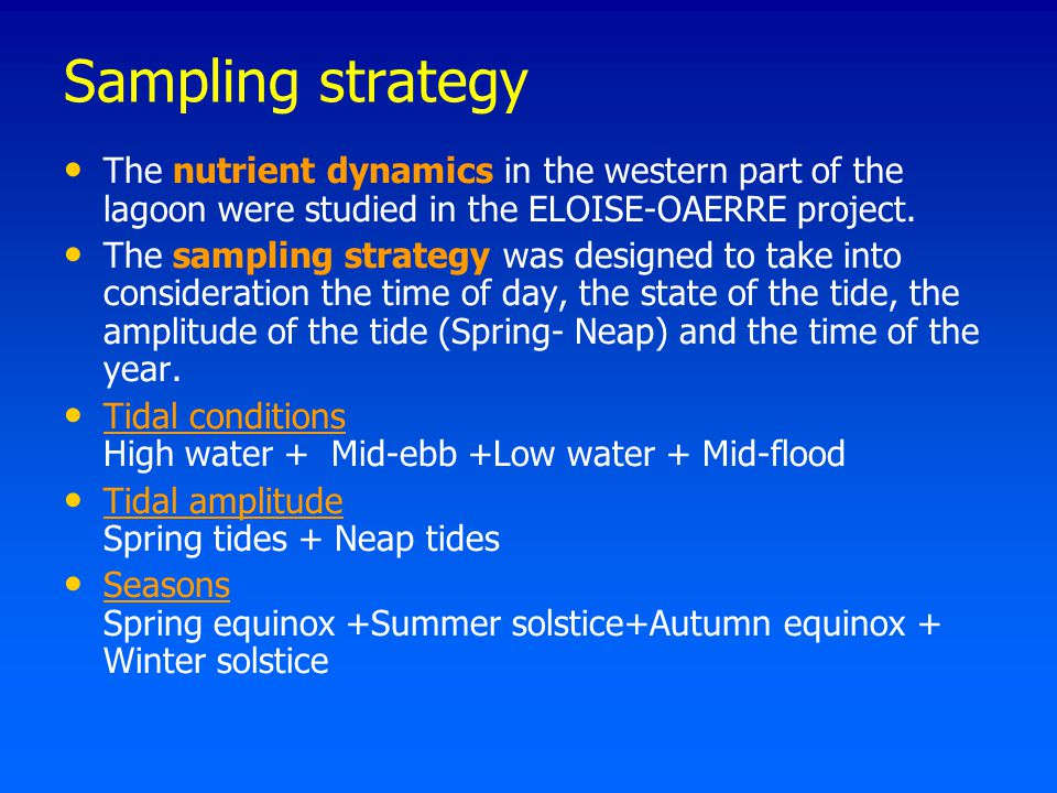 Sampling strategy The nutrient dynamics in the western part of the lagoon were studied in the ELOISE-OAERRE project.