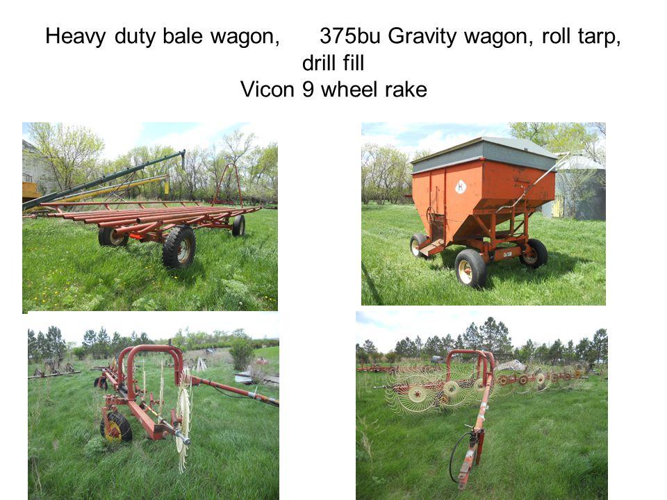 Heavy duty bale wagon, 375bu Gravity wagon, roll tarp, drill fill Vicon 9 wheel rake
