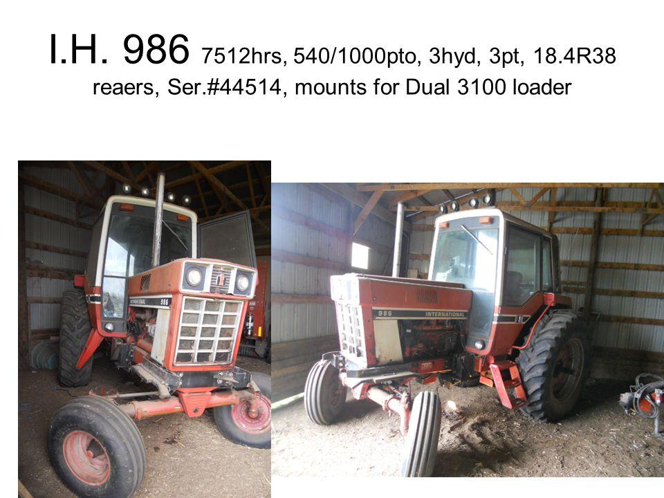 I.H. 986 7512hrs, 540/1000pto, 3hyd, 3pt, 18.4R38 reaers, Ser.#44514, mounts for Dual 3100 loader