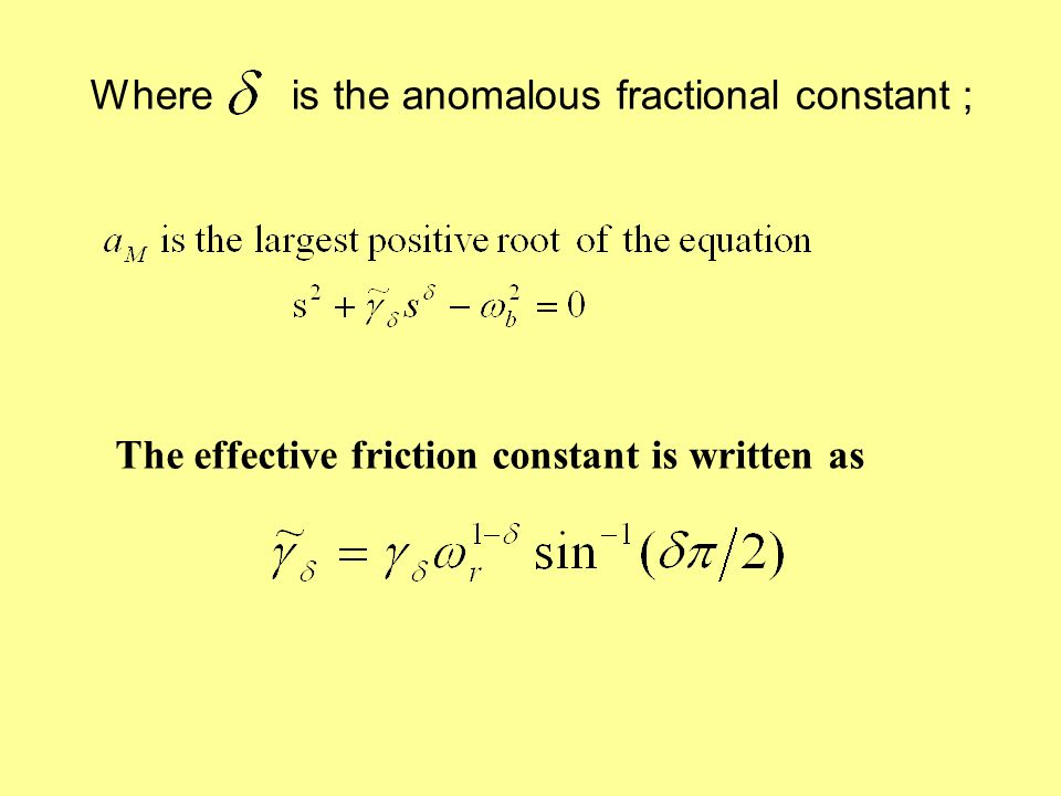 Where is the anomalous fractional constant ; The effective friction constant is written as