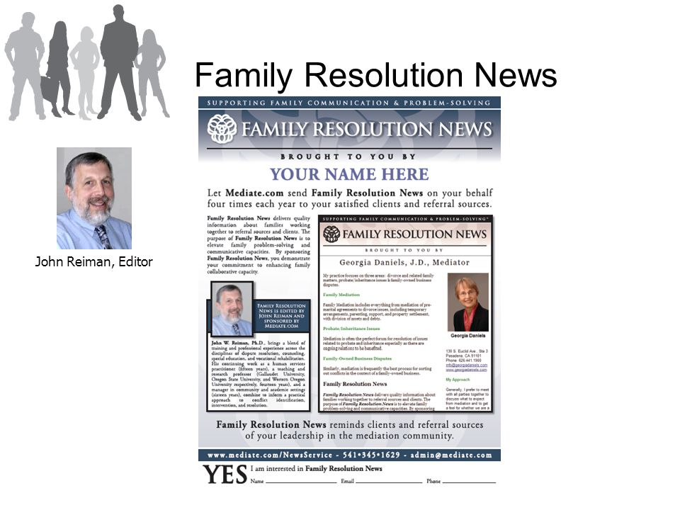 Family Resolution News John Reiman, Editor