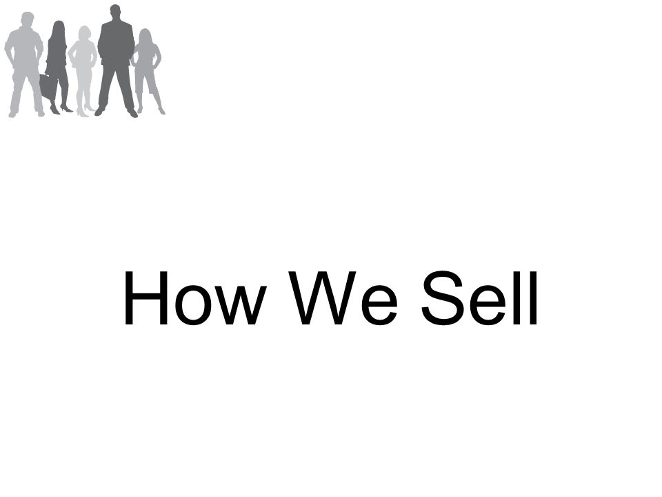 How We Sell
