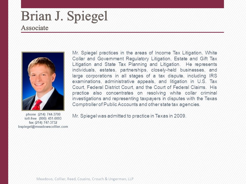 Mr. Spiegel practices in the areas of Income Tax Litigation, White Collar and Government Regulatory Litigation, Estate and Gift Tax Litigation and Sta