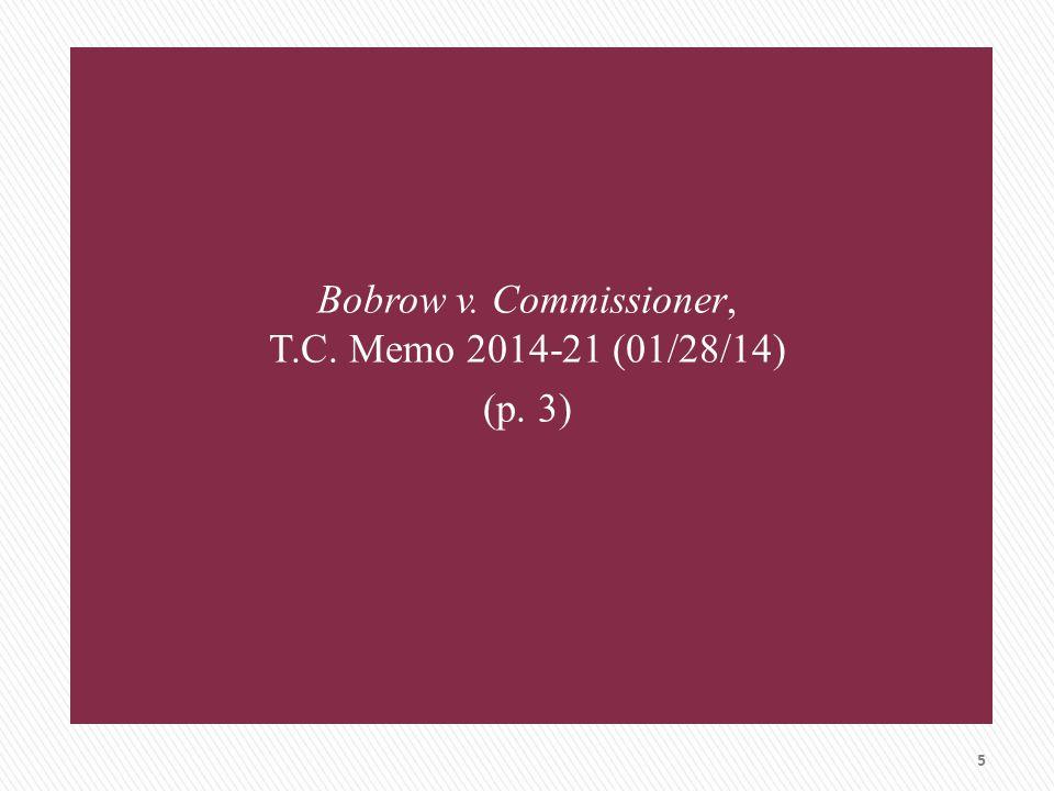 Bobrow v. Commissioner, T.C. Memo 2014-21 (01/28/14) (p. 3) 5