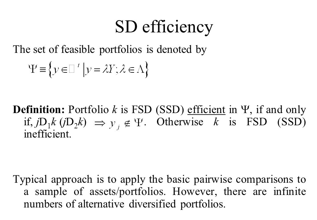 Accounting for diversification...can improve the power of the SD as ex post evaluation criteria.