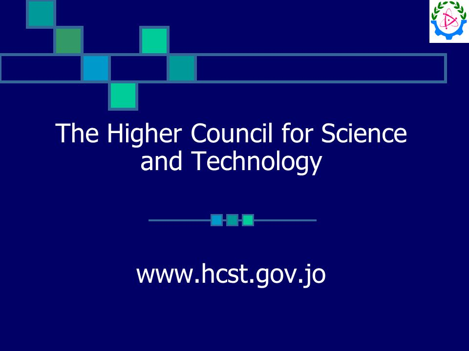 The Higher Council for Science and Technology www.hcst.gov.jo