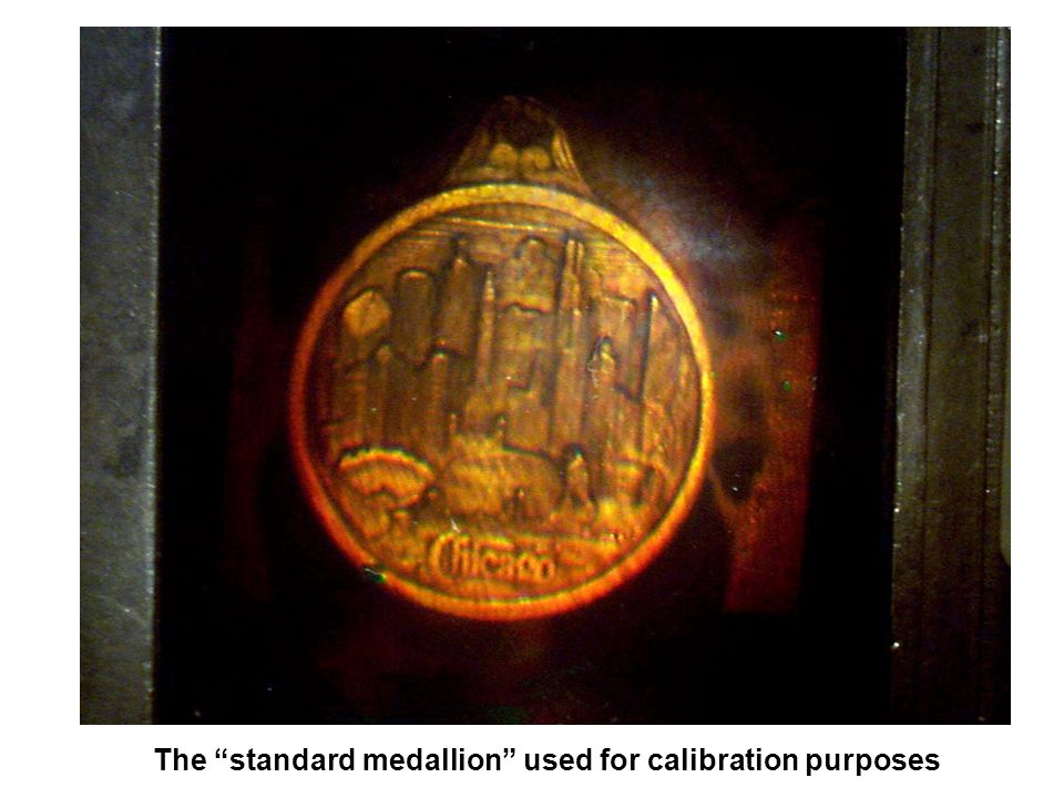 "The ""standard medallion"" used for calibration purposes"