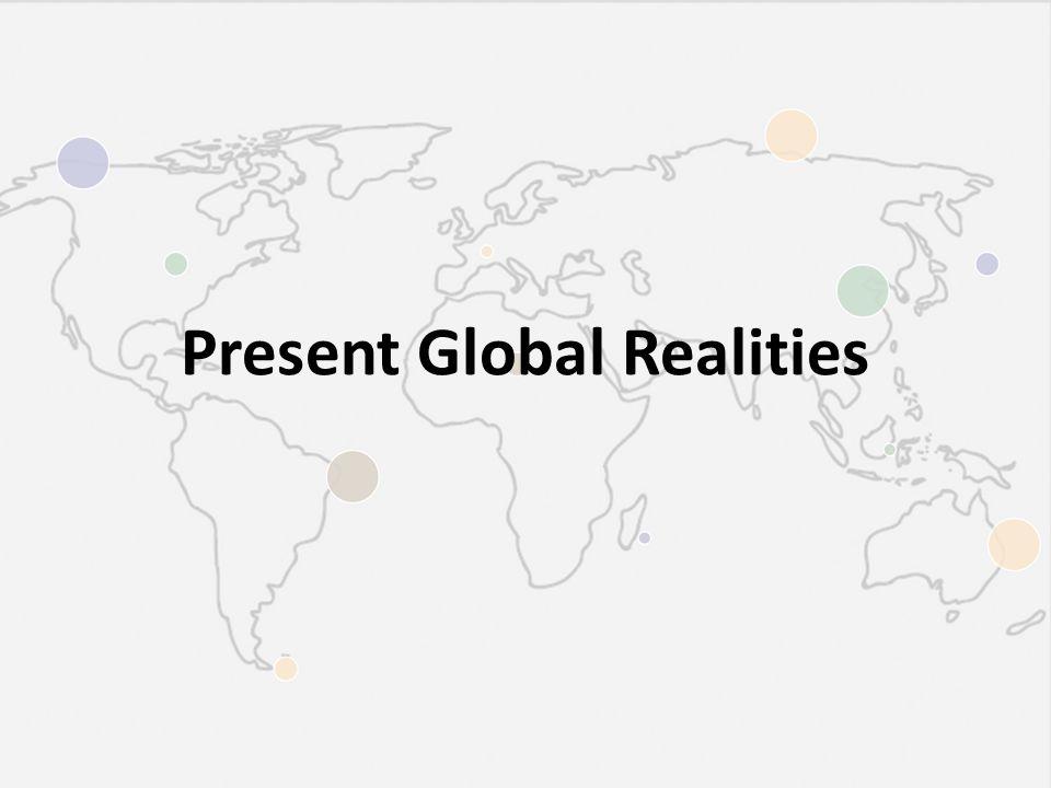Present Global Realities