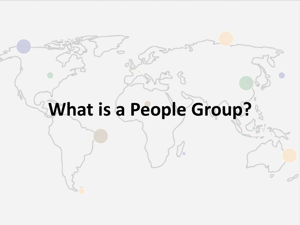 What is a People Group?