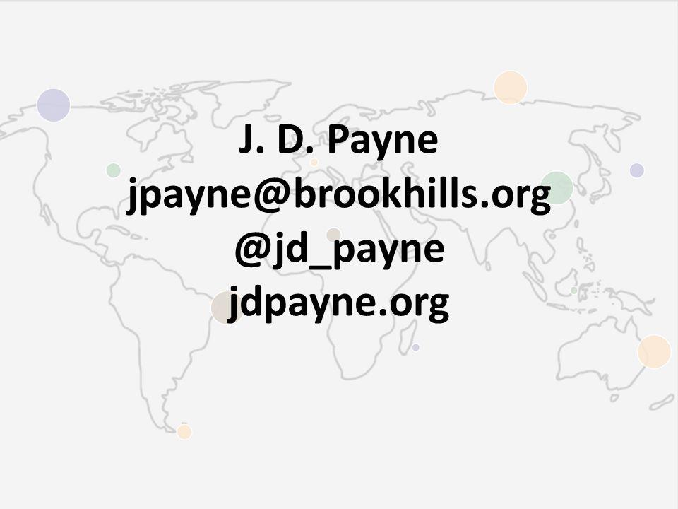 J. D. Payne jpayne@brookhills.org @jd_payne jdpayne.org