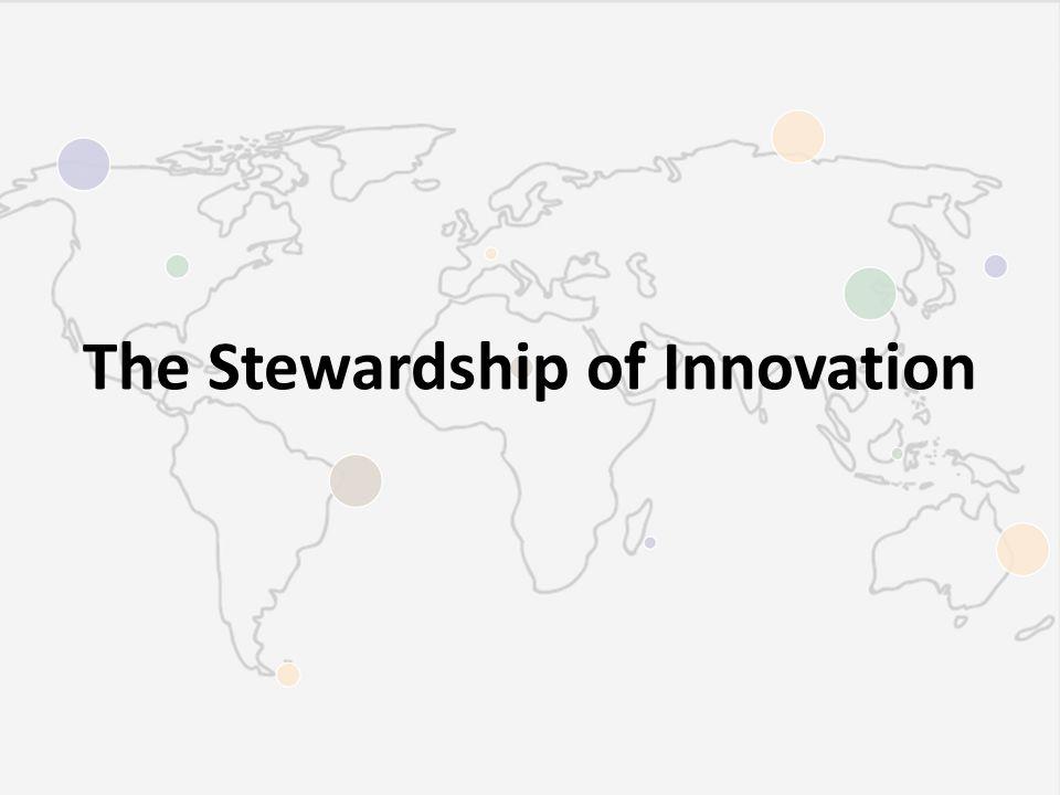 The Stewardship of Innovation