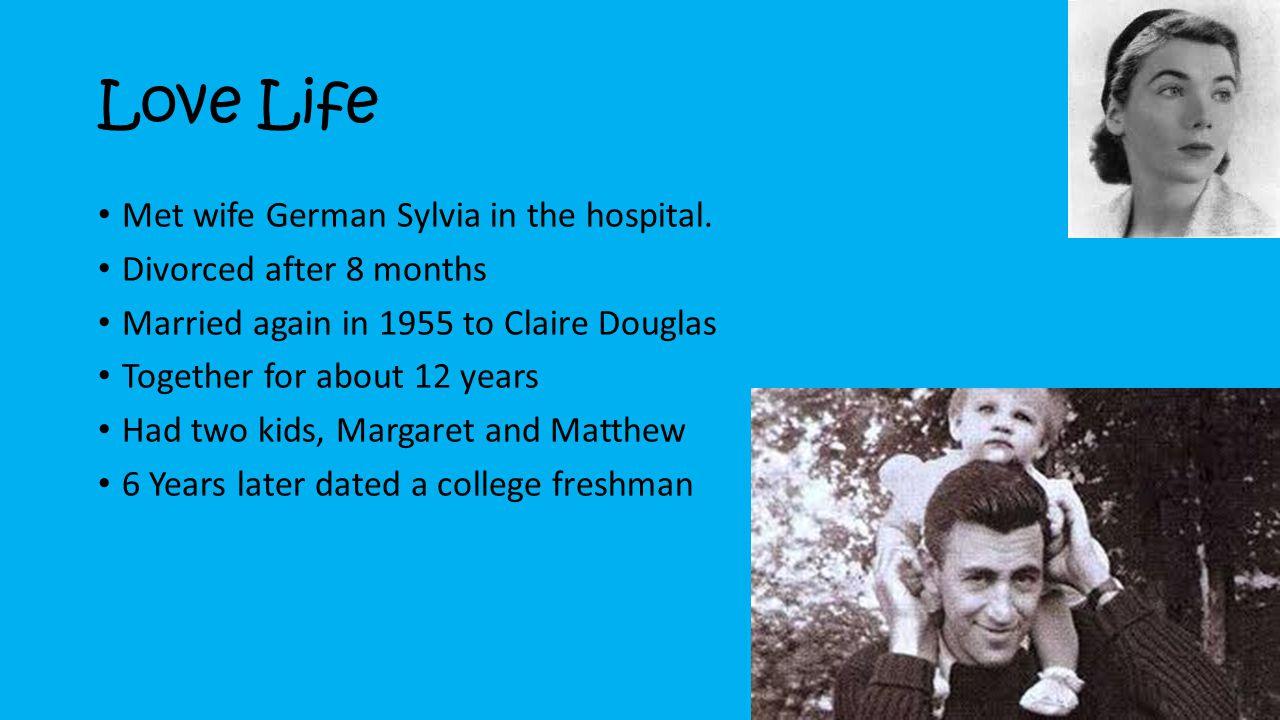 Love Life Met wife German Sylvia in the hospital.