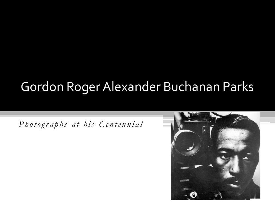 Gordon Roger Alexander Buchanan Parks Photographs at his Centennial