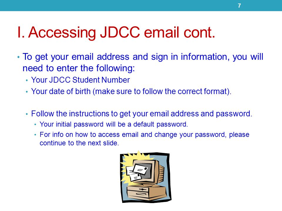 I. Accessing JDCC email cont.