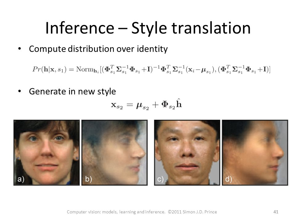 Inference – Style translation 41 Computer vision: models, learning and inference.