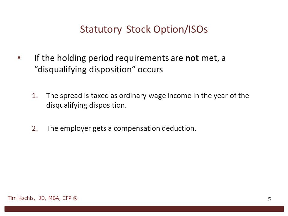 Golden Parachute Constraints §280G  Requires both a change in control and an acceleration of value  Acceleration: – Severance payments – Early release of restrictions on restricted stock – Early vesting of options  Employer gets no deduction  Employee pays an additional 20% tax 16 Tim Kochis, JD, MBA, CFP ®
