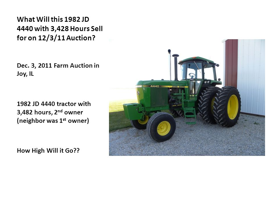 What Will this 1982 JD 4440 with 3,428 Hours Sell for on 12/3/11 Auction.