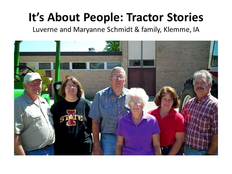 It's About People: Tractor Stories Luverne and Maryanne Schmidt & family, Klemme, IA