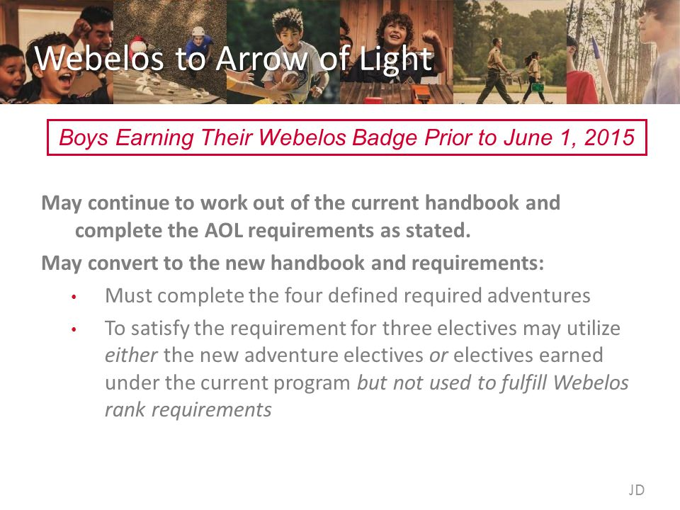 Webelos to Arrow of Light May continue to work out of the current handbook and complete the AOL requirements as stated.
