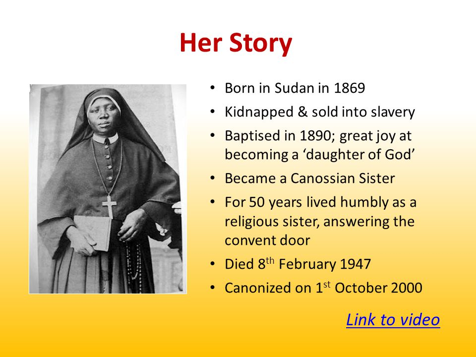 Friendship with Christ Despite the suffering she experienced as a slave, St Josephine Bakhita is a wonderful example of a disciple of Christ.