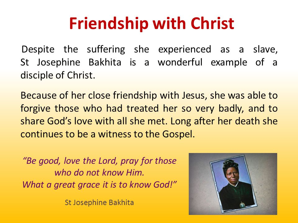 Are there any obstacles in your friendship with Christ?