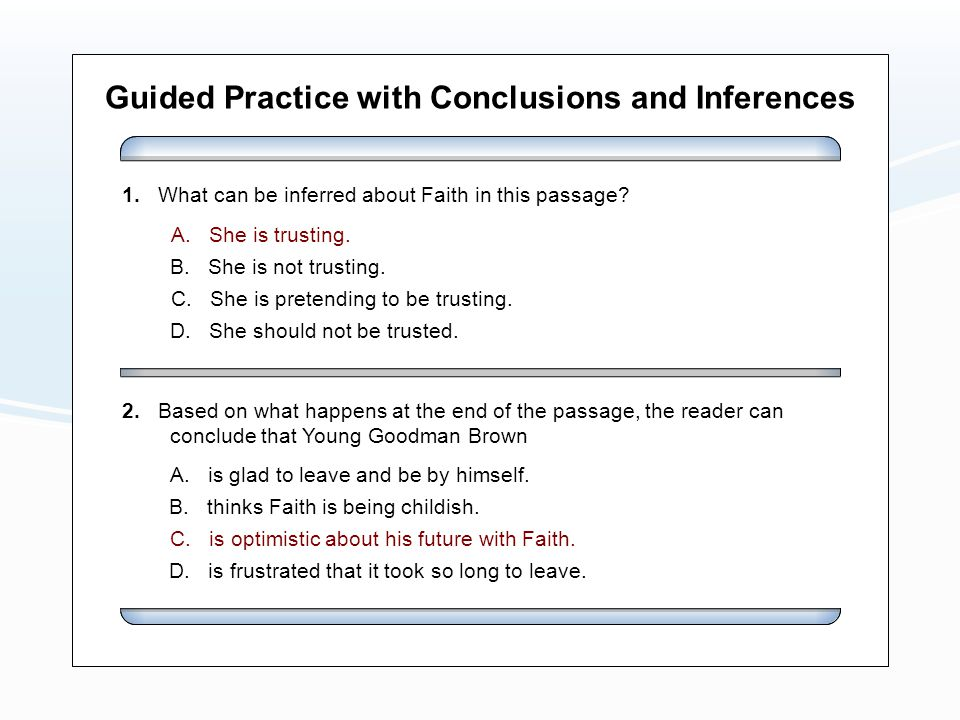 Guided Practice with Conclusions and Inferences A.