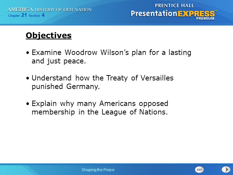 Chapter 21 Section 4 Shaping the Peace After the war, Europe's borders were redrawn.