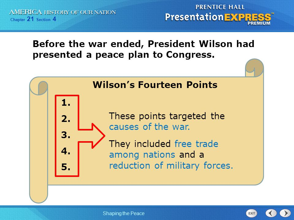 Chapter 21 Section 4 Shaping the Peace Wilson's Fourteen Points 6.