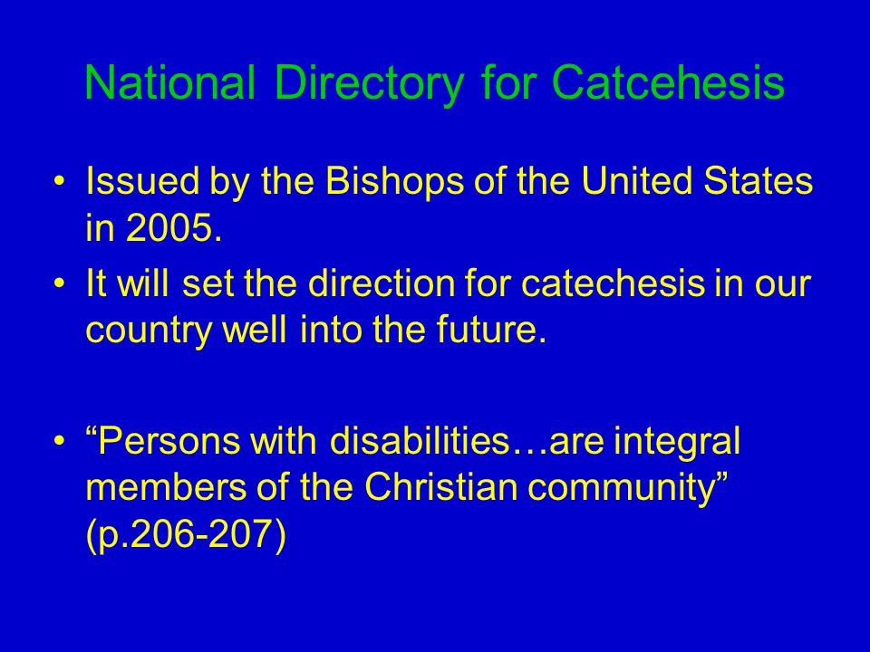 National Directory for Catcehesis Issued by the Bishops of the United States in 2005.
