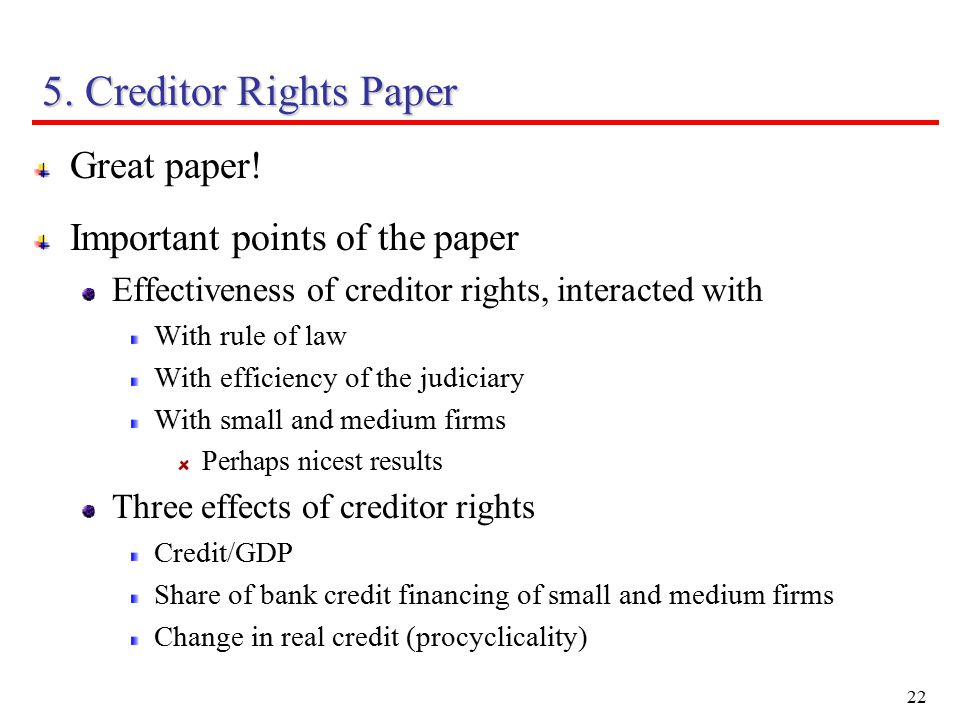 22 5. Creditor Rights Paper Great paper.
