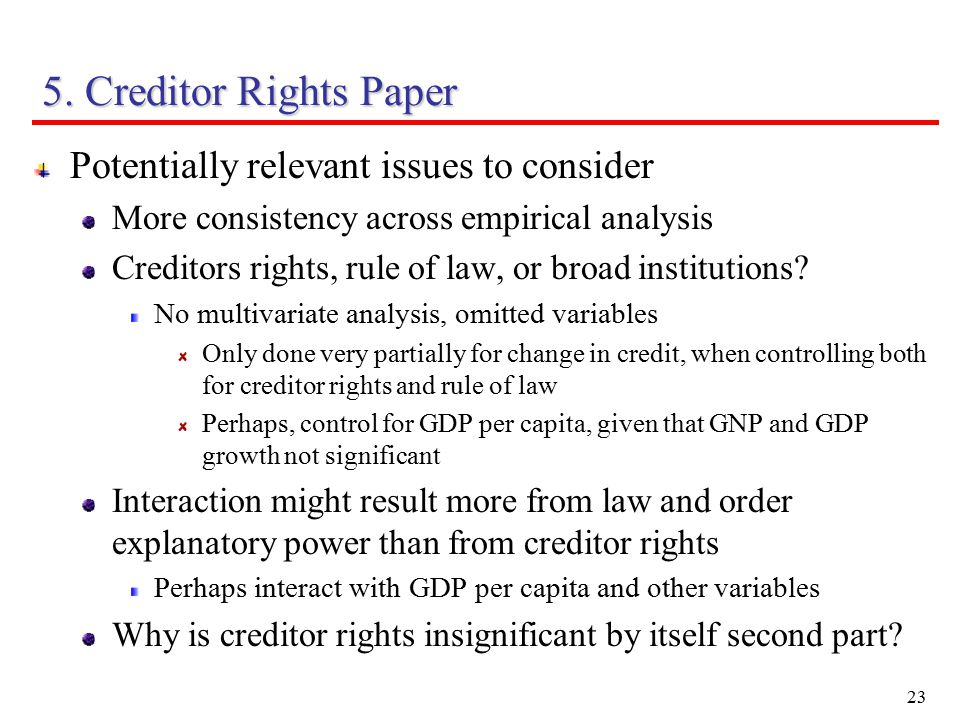 24 5.Creditor Rights Paper Potentially relevant issues to consider (continued) Why procyclicality.