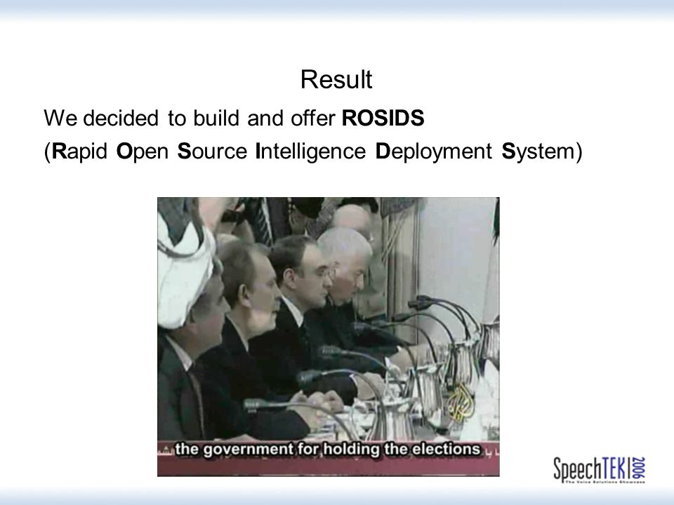 Result We decided to build and offer ROSIDS (Rapid Open Source Intelligence Deployment System)