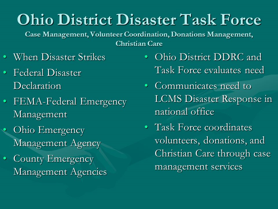 Ohio District Disaster Task Force Case Management, Volunteer Coordination, Donations Management, Christian Care When Disaster StrikesWhen Disaster Str