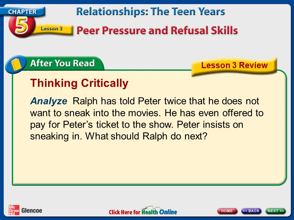 Thinking Critically Analyze Ralph has told Peter twice that he does not want to sneak into the movies.