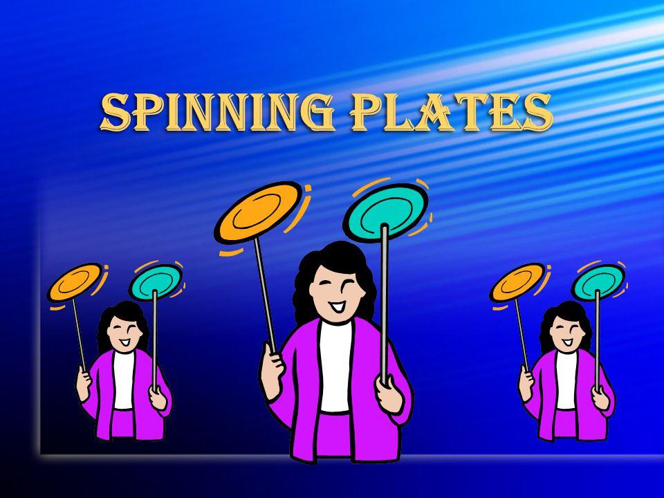 SPINNING PLATES