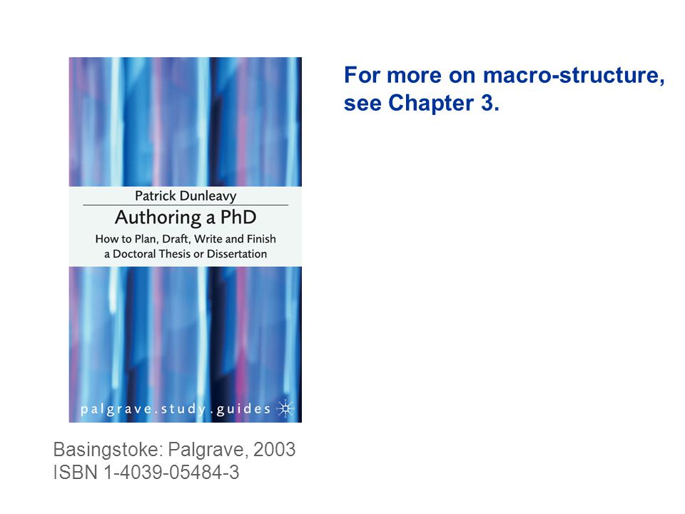Basingstoke: Palgrave, 2003 ISBN 1-4039-05484-3 For more on macro-structure, see Chapter 3.