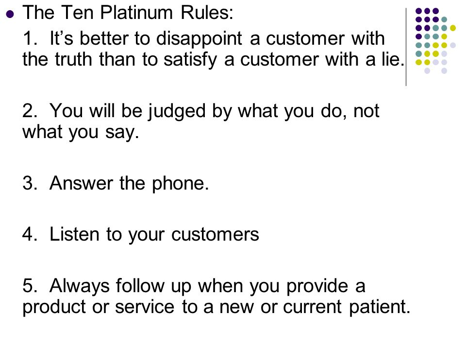 The Ten Platinum Rules: 1.