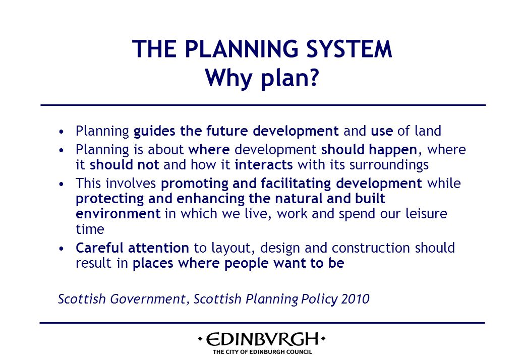THE PLANNING SYSTEM key features 1 The Scottish Government believes that a properly functioning planning system is essential to achieving its central purpose of increasing sustainable economic growth.