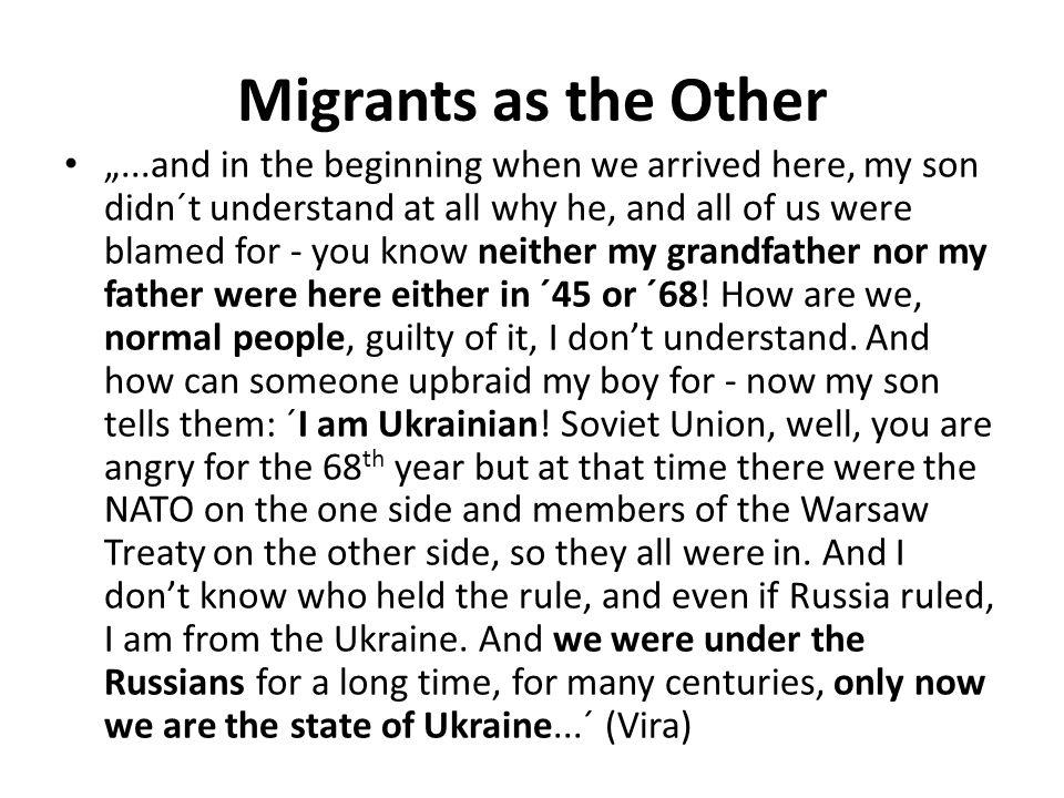 "Migrants as the Other ""Ukrainians , ""migrants – Class position – low skilled labour – Migrants as competitors on labour market vs."