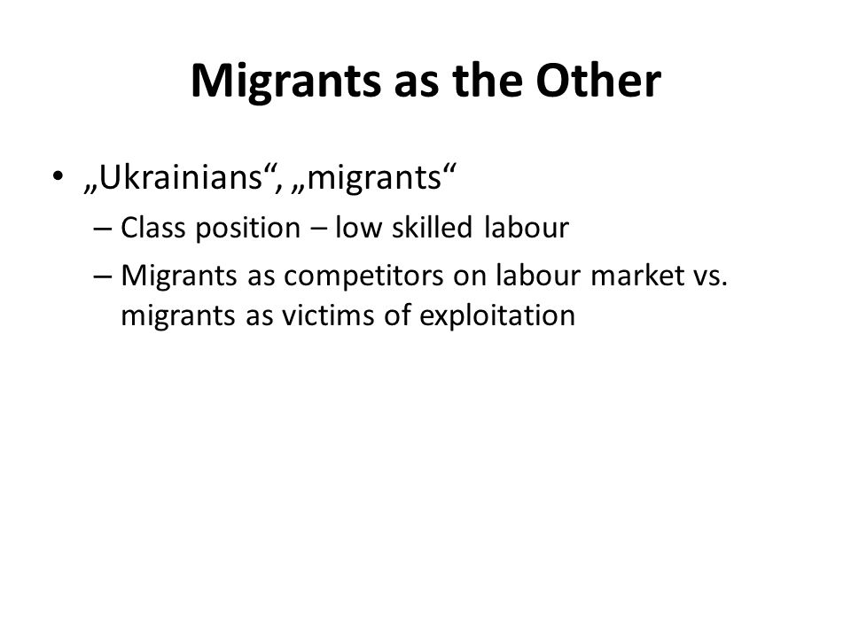 Migrants as the Other...it was really such a period of frustration after frustration.