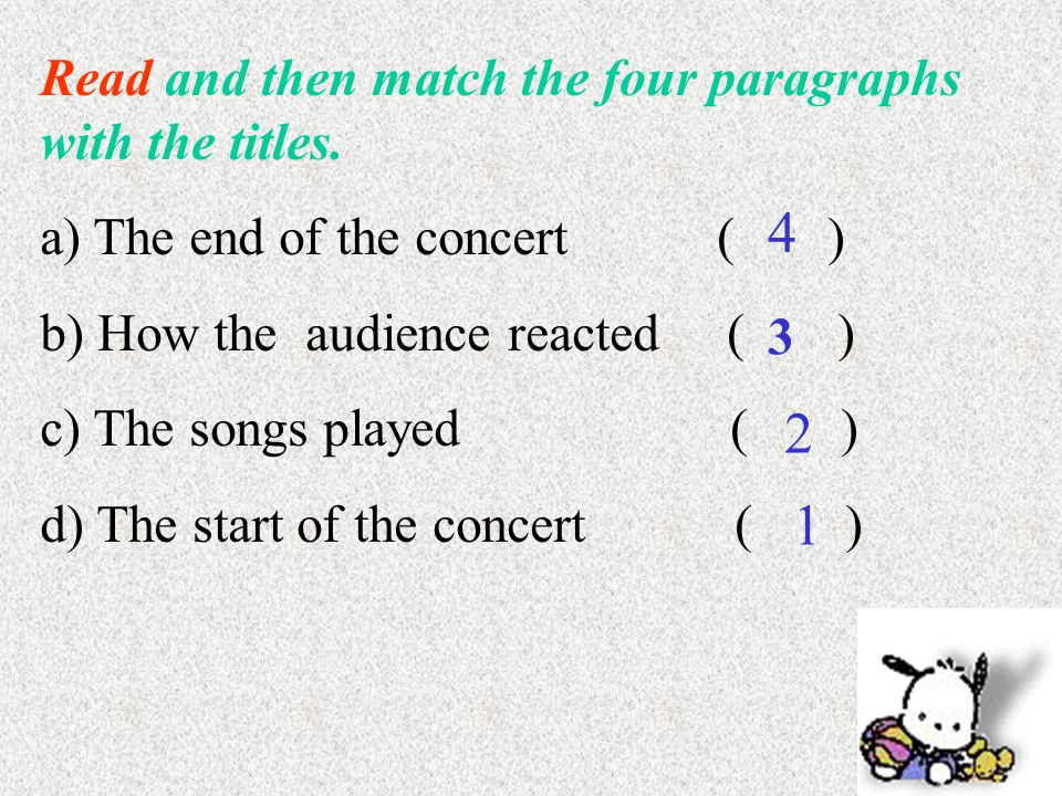 Read and then match the four paragraphs with the titles.