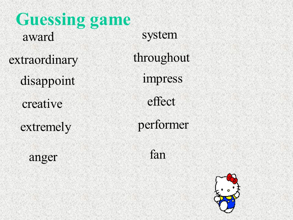 Guessing game award extraordinary disappoint creative extremely anger system throughout impress effect performer fan