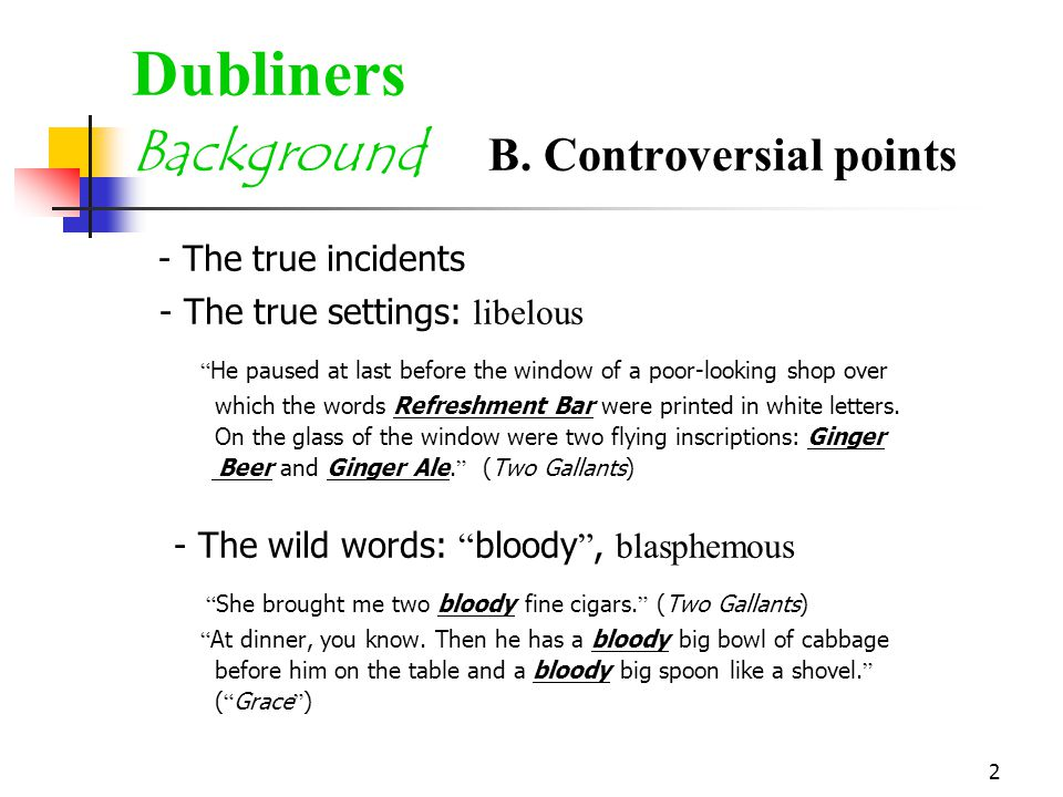 2 Dubliners Background B.