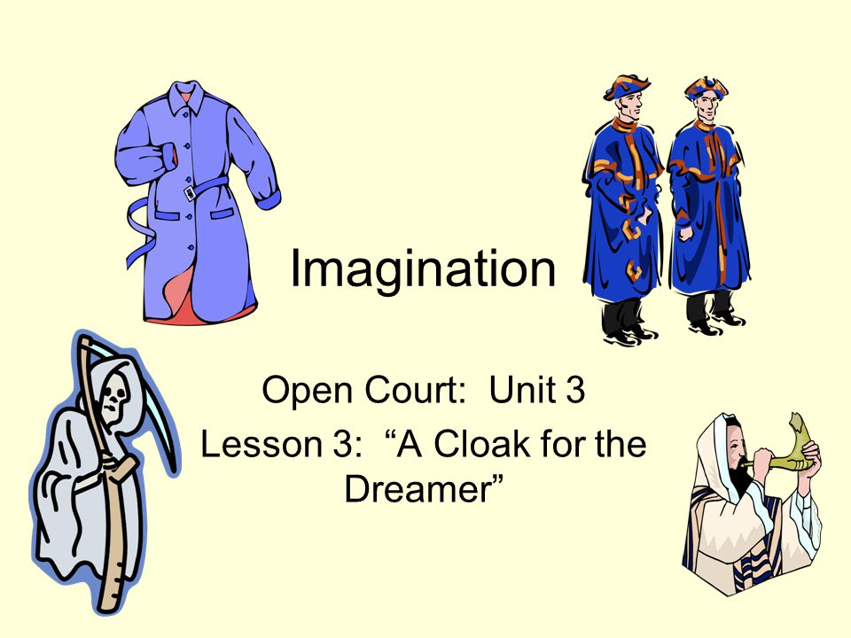 Assessment, Day 5 Lesson Assessment – A Cloak for the Dreamer (p.