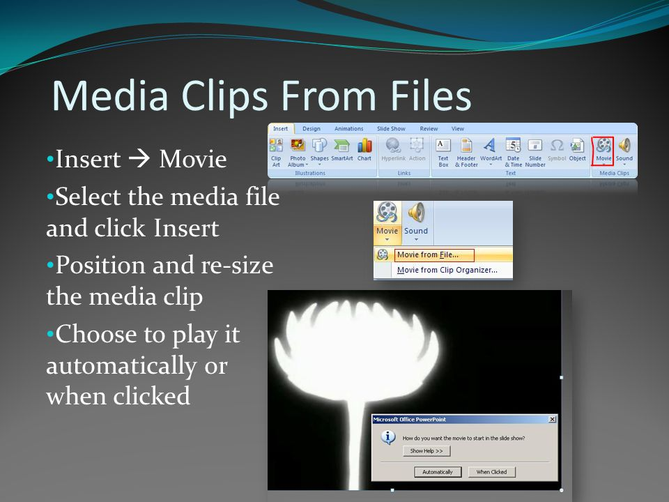 Media Clips From Files Insert  Movie Select the media file and click Insert Position and re-size the media clip Choose to play it automatically or when clicked