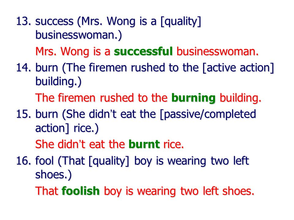 13.success (Mrs. Wong is a [quality] businesswoman.) Mrs.