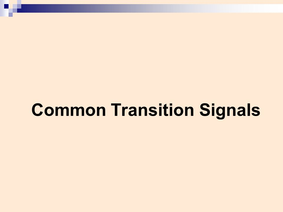 Common Transition Signals